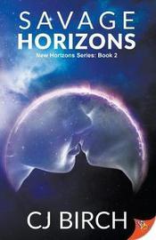 Savage Horizons by Cj Birch image