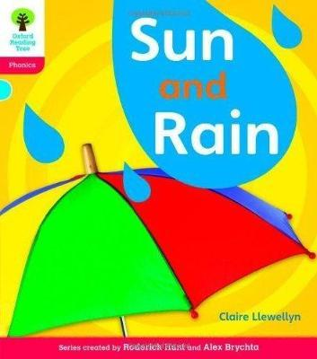 Oxford Reading Tree: Level 4: Floppy's Phonics Non-Fiction: Sun and Rain by Claire Llewellyn