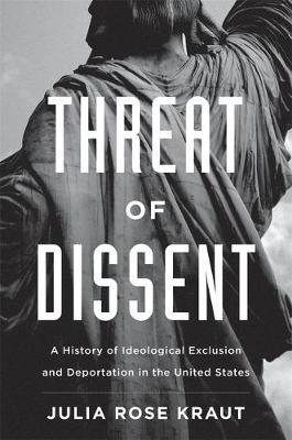 Threat of Dissent by Julia Rose Kraut