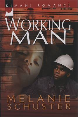 Working Man by Melanie Schuster image
