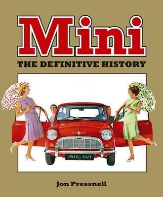 Mini: The Definitive History by Jon Pressnell