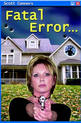 Fatal Error by Scott Connors