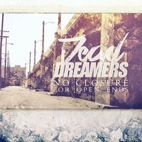 No Closure for Open Ends by Dead Dreamers