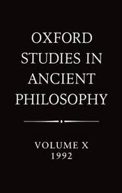 Oxford Studies in Ancient Philosophy: Volume X: 1992 image