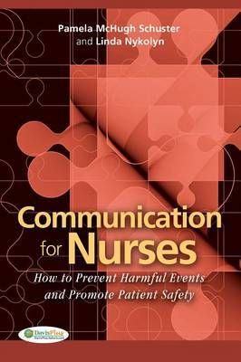 Communication for Nurses by Pamela McHugh Schuster
