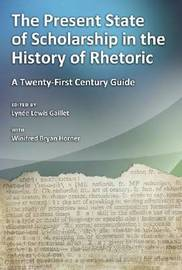 The Present State of Scholarship in the History of Rhetoric image