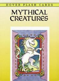 Mythical Creatures Flash Cards by Marty Noble