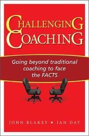 Challenging Coaching by John Blakey
