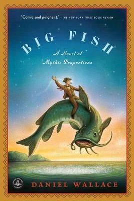 Big Fish by Daniel Wallace