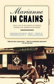 Marianne in Chains by Robert Gildea