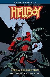 Hellboy Omnibus Volume 1: Seed Of Destruction by John Byrne