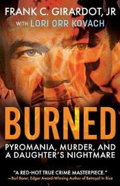 Burned by Frank C Girardot Jr image