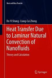 Heat Transfer Due to Laminar Natural Convection of Nanofluids by De-Yi Shang