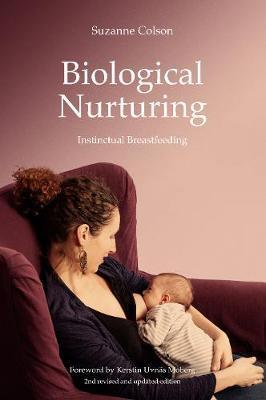 Biological Nurturing by Suzanne Colson