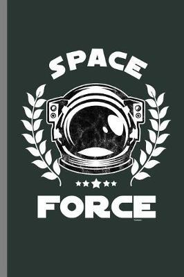 Space Force by Queen Lovato