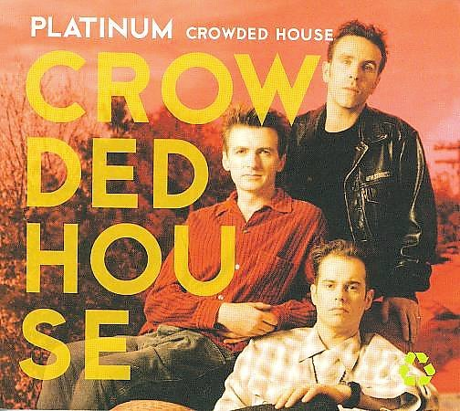 Platinum - Crowded House by Crowded House