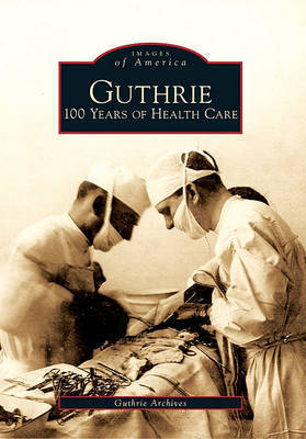 Guthrie by Guthrie Archives
