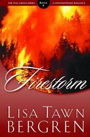 Firestorm by Lisa Tawn Bergren image