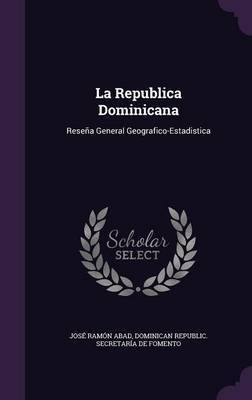 La Republica Dominicana by Jose Ramon Abad image