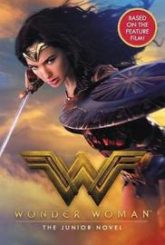Wonder Woman: The Junior Novel by Steve Korte