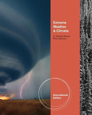 Extreme Weather and Climate, International Edition by C.Donald Ahrens image