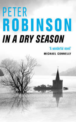 In a Dry Season (Alan Banks #10) by Peter Robinson