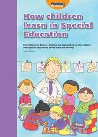 How Children Learn 4 Thinking on Special Educational Needs and Inclusion: 4 by Shirley Allen