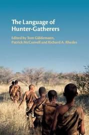 The Language of Hunter-Gatherers
