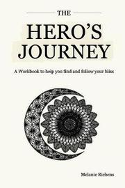 The Hero's Journey by Melanie Richens image