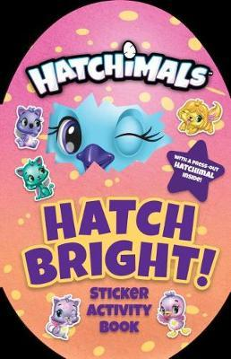 Hatch Bright! by Penguin Young Readers Licenses