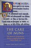 The Care of Nuns by Katie Ann-Marie Bugyis