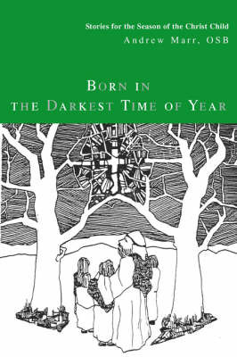 Born in the Darkest Time of Year by Andrew Marr image