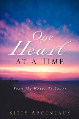 One Heart at a Time by Kitty Arceneaux image