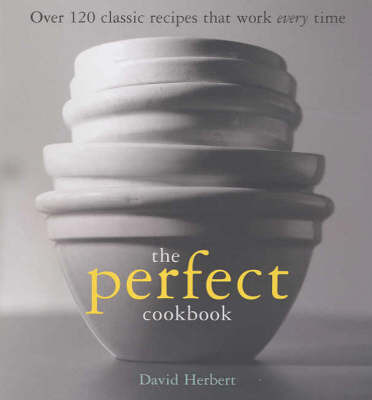 The Perfect Cookbook by Dave Herbert image