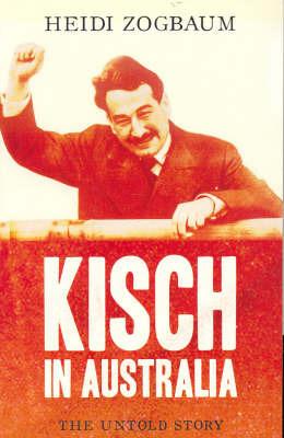 Kisch in Australia by Heidi Zogbaum image