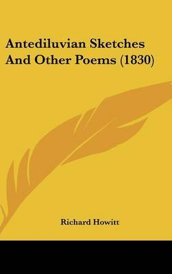 Antediluvian Sketches And Other Poems (1830) by Richard Howitt image