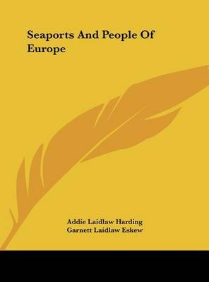 Seaports and People of Europe by Addie Laidlaw Harding image