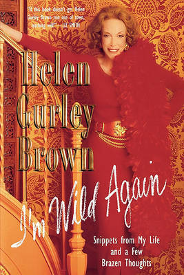 I'm Wild Again by Helen Gurley Brown