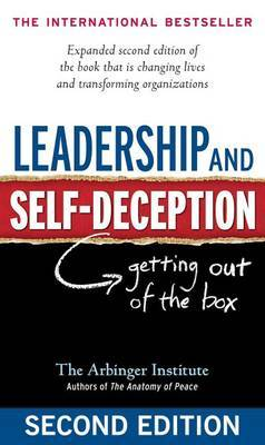 Leadership and Self-Deception: Getting out of the Box by Arbinger Institute image