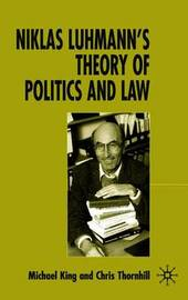 Niklas Luhmann's Theory of Politics and Law by Chris Thornhill image