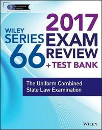 Wiley FINRA Series 66 Exam Review 2017 by Wiley