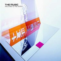 Welcome To The North by The Music image