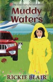 Muddy Waters by Rickie Blair