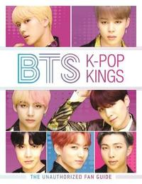 BTS: K-Pop Kings by Helen Brown