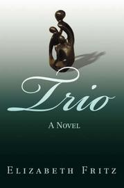 Trio by Elizabeth Fritz