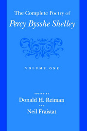 The Complete Poetry of Percy Bysshe Shelley: Volume 1 image