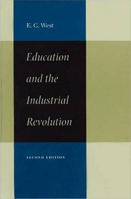 Education and the Industrial Revolution by Edwin G West image