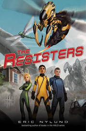 The Resisters by Eric S Nylund
