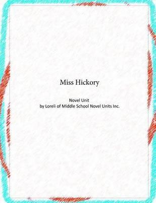Miss Hickory Novel Unit by Loreli of Middle School Novel Units
