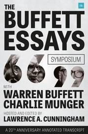 The Buffett Essays Symposium by Lawrence A Cunningham
